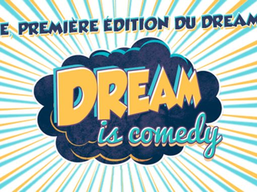 Dream is Comedy