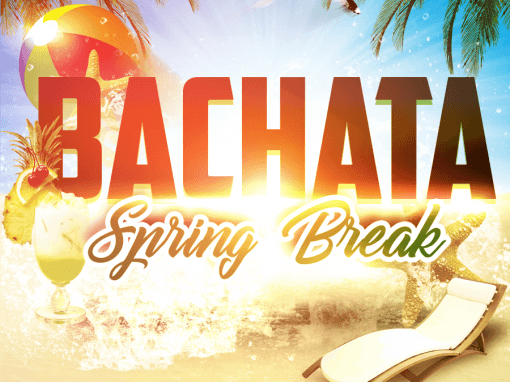 BACHATA Spring Break
